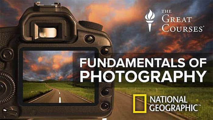 Fundamentals of Photography by The Great Courses